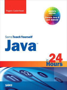 Ebook in inglese Java in 24 Hours, Sams Teach Yourself (Covering Java 8) Cadenhead, Rogers