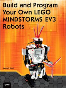 Ebook in inglese Build and Program Your Own LEGO Mindstorms EV3 Robots Karch, Marziah