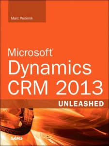 Ebook in inglese Microsoft Dynamics CRM 2013 Unleashed Wolenik, Marc