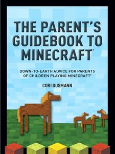 Ebook in inglese The Minecraft Guide for Parents Dusmann, Cori