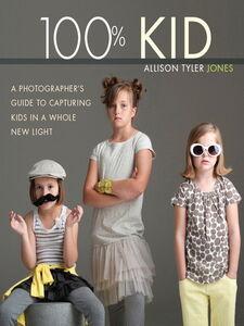 Ebook in inglese 100% Kid Jones, Allison Tyler