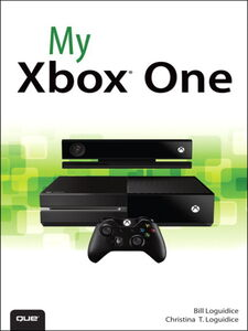 Foto Cover di My Xbox One, Ebook inglese di Bill Loguidice,Christina T. Loguidice, edito da Pearson Education