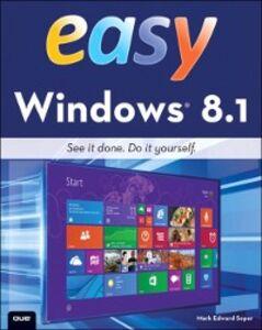 Foto Cover di Easy Windows 8.1, Ebook inglese di Mark Edward Soper, edito da Pearson Education