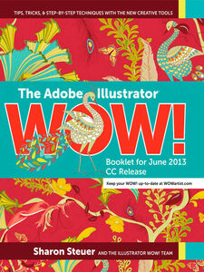 Ebook in inglese The Adobe Illustrator Wow! Booklet for June 2013 CC Release Steuer, Sharon