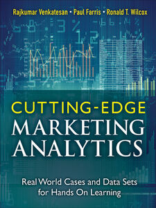 Ebook in inglese Cutting Edge Marketing Analytics Farris, Paul , Venkatesan, Rajkumar , Wilcox, Ronald T.