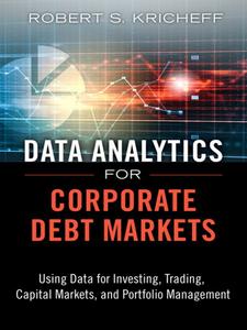 Ebook in inglese Data Analytics for Corporate Debt Markets Kricheff, Robert S.