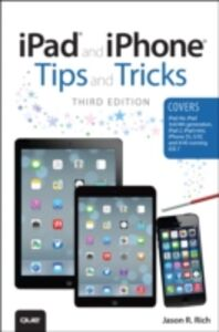 Foto Cover di iPad and iPhone Tips and Tricks, Ebook inglese di Jason R. Rich, edito da Pearson Education