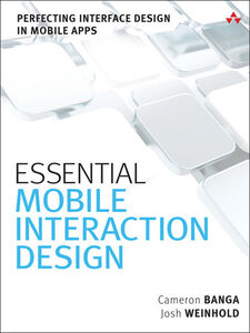 Ebook in inglese Essential Mobile Interaction Design Banga, Cameron , Weinhold, Josh