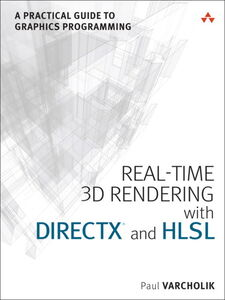 Foto Cover di Real-Time 3D Rendering with DirectX and HLSL, Ebook inglese di Paul Varcholik, edito da Pearson Education