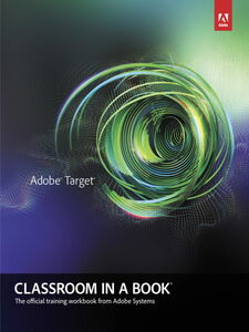 Foto Cover di Adobe Target Classroom in a Book, Ebook inglese di Lily Chiu-Watson,Brian Hawkins, edito da Pearson Education