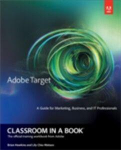 Ebook in inglese Adobe Target Classroom in a Book Chiu-Watson, Lily , Hawkins, Brian