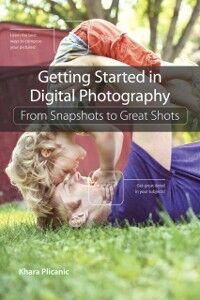 Foto Cover di Getting Started in Digital Photography, Ebook inglese di Khara Plicanic, edito da Pearson Education