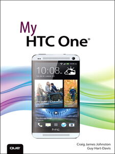 Ebook in inglese My HTC One Hart-Davis, Guy , Johnston, Craig James