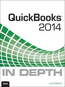Ebook in inglese QuickBooks 2014 In Depth Madeira, Laura