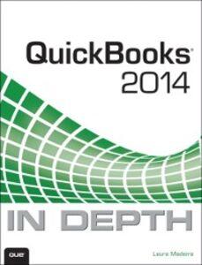 Ebook in inglese QuickBooks 2014 In Depth Madeira, Laura