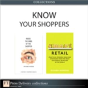 Ebook in inglese Know Your Shoppers (Collection) Hammond, Richard , Sorensen, Herb