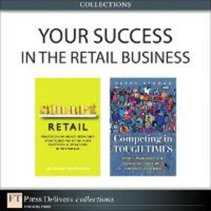 Ebook in inglese Your Success in the Retail Business (Collection) Berman, Barry R. , Hammond, Richard
