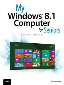 Ebook in inglese My Windows 8.1 Computer for Seniors Miller, Michael