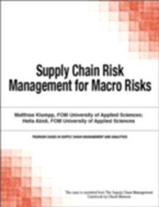 Foto Cover di Supply Chain Risk Management for Macro Risks, Ebook inglese di Chuck Munson, edito da Pearson Education