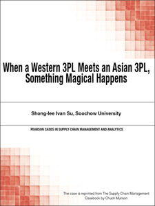 Foto Cover di When a Western 3PL Meets an Asian 3PL, Something Magical Happens, Ebook inglese di Chuck Munson, edito da Pearson Education