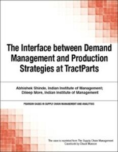Foto Cover di Interface between Demand Management and Production Strategies at TractParts, Ebook inglese di Chuck Munson, edito da Pearson Education
