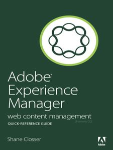 Ebook in inglese Adobe Experience Manager Quick-Reference Guide Closser, Shane