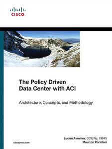 Ebook in inglese The Policy Driven Data Center with ACI Avramov, Lucien , Portolani, Maurizio