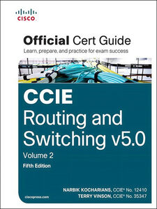 Foto Cover di CCIE Routing and Switching v5.0 Official Cert Guide, Volume 2, Ebook inglese di Narbik Kocharians,Terry Vinson, edito da Pearson Education