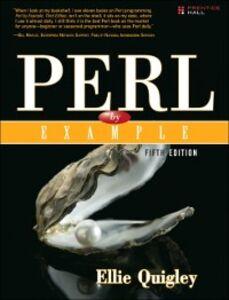 Foto Cover di Perl by Example, Ebook inglese di Ellie Quigley, edito da Pearson Education