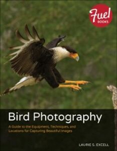 Foto Cover di Bird Photography, Ebook inglese di Laurie S. Excell, edito da Pearson Education