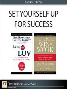 Ebook in inglese Set Yourself Up for Success (Collection) Barrett, Colleen , Blanchard, Ken , Ridge, Garry