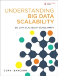 Ebook in inglese Understanding Big Data Scalability Isaacson, Cory