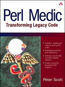 Foto Cover di Perl Medic, Ebook inglese di Peter Scott, edito da Pearson Education