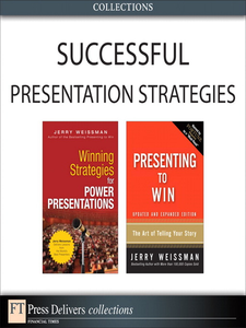 Ebook in inglese Successful Presentation Strategies (Collection) Weissman, Jerry