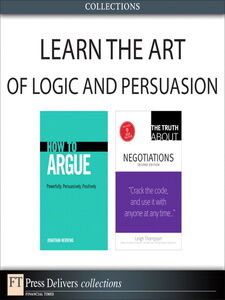 Ebook in inglese Learn the Art of Logic and Persuasion (Collection) Herring, Jonathan , Thompson, Leigh