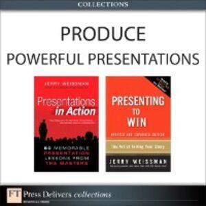 Foto Cover di Produce Powerful Presentations (Collection), Ebook inglese di Jerry Weissman, edito da Pearson Education