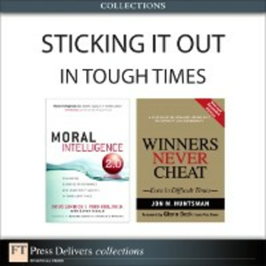 Ebook in inglese Sticking It Out in Tough Times (Collection) Huntsman, Jon , Lennick, Doug , Ph.D., Fred Kiel