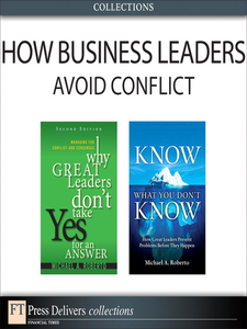 Ebook in inglese How Business Leaders Avoid Conflict Roberto, Michael A.