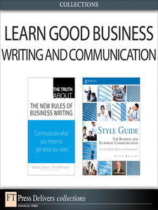 Ebook in inglese Learn Good Business Writing and Communication Canavor, Natalie , Covey, Stephen R. , Meirowitz, Claire