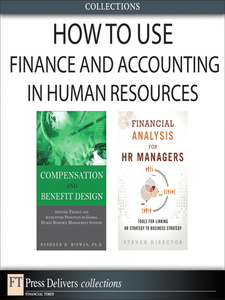 Ebook in inglese How to Use Finance and Accounting in Human Resources Biswas, Bashker D. , Director, Steven