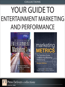 Ebook in inglese Your Guide To Entertainment Marketing and Performance Bendle, Neil , Esgate, Patricia , Farris, Paul W. , Lieberman, Al