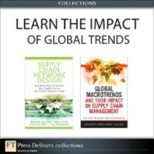 Ebook in inglese Learn the Impact of Global Trends (Collection) Autry, Chad W. , Bell, John E. , Cacioppi, Peter , Goldsby, Thomas J.
