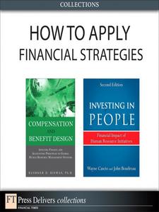 Ebook in inglese How to Apply Financial Strategies Biswas, Bashker D. , Boudreau, John , Cascio, Wayne