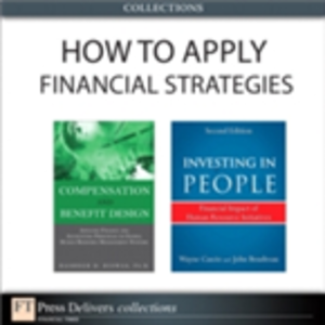 Ebook in inglese How to Apply HR Financial Strategies (Collection) Biswas, Bashker D. , Boudreau, John , Cascio, Wayne