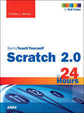 Scratch 2.0 Sams Teach Yourself in 24 Hours