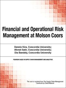 Foto Cover di Financial and Operational Risk Management at Molson Coors, Ebook inglese di Chuck Munson, edito da Pearson Education