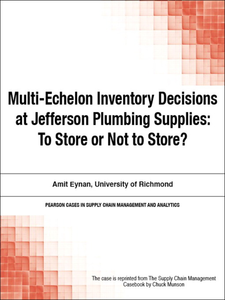 Ebook in inglese Multi-Echelon Inventory Decisions at Jefferson Plumbing Supplies Munson, Chuck