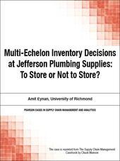 Multi-Echelon Inventory Decisions at Jefferson Plumbing Supplies