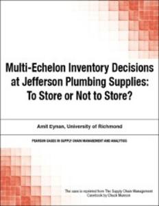 Ebook in inglese Multi-Echelon Inventory Decisions at Jefferson Plumbing Supplies Munson, Chuck