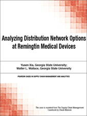 Analyzing Distribution Network Options at Remingtin Medical Devices